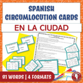 Spanish Speaking Circumlocution Task Cards | En la ciudad