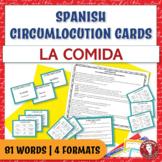 Spanish Speaking Circumlocution Task Cards | La comida | Food
