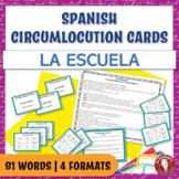 Spanish Speaking Circumlocution Task Cards | La escuela | School