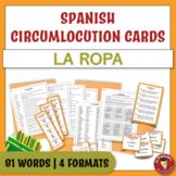 Spanish Speaking Circumlocution Task Cards | La ropa | Clothing