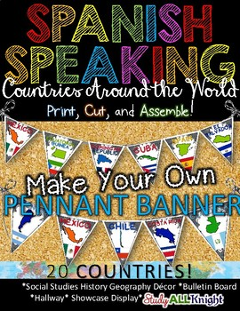 SPANISH SPEAKING COUNTRIES CLASSROOM DECOR MAKE YOUR OWN P