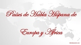 Spanish Speaking Countries (Europe & Africa)