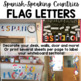 Spanish-Speaking Countries Flags Letters