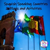 Spanish Speaking Countries/Flags and Activities