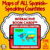 Spanish Speaking Countries, Geography Boom Cards, Type the Answer, Maps