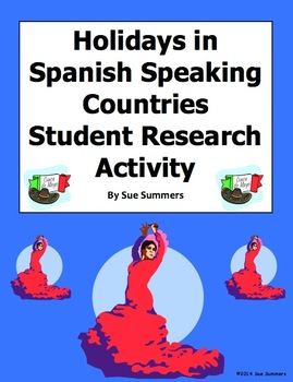 Spanish Speaking Countries Holidays and Festivals Student Research Activity