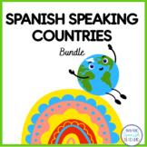 Spanish Speaking Countries / Los Países de Habla Hispana  {Big Bundle}