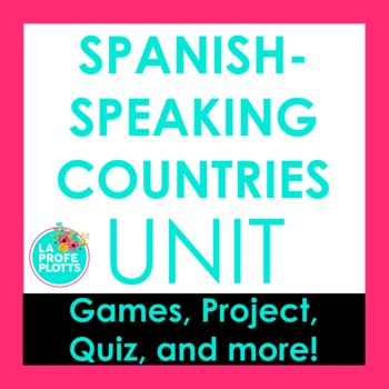 Spanish-Speaking Countries and Capitals Project, Fun Activities, and Quiz