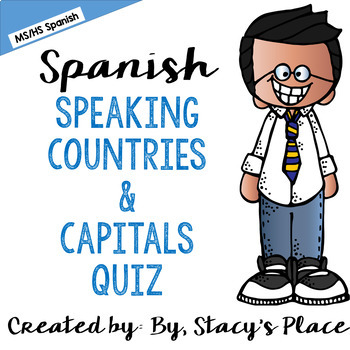 Spanish Speaking Countries and Capital Cities Quiz