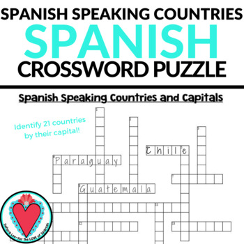 Spanish Speaking Countries and Capitals CROSSWORD