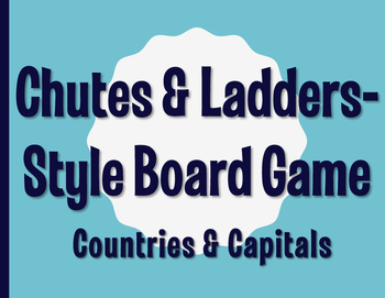 Spanish-Speaking Countries and Capitals Chutes and Ladders-Style Game