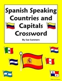 Spanish Speaking Countries and Capitals Crossword Puzzle and Flag IDs