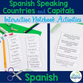 Spanish Speaking Countries and Capitals Interactive Notebo