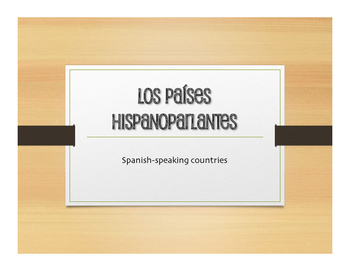 Spanish-Speaking Countries and Capitals Presentation