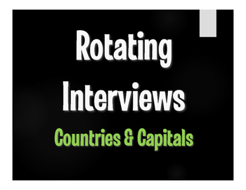Spanish-Speaking Countries and Capitals Rotating Interviews