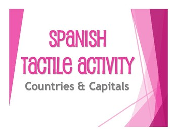 Spanish-Speaking Countries and Capitals Tactile Activity
