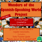 Spanish Culture Project - Wonders of the Spanish-Speaking World