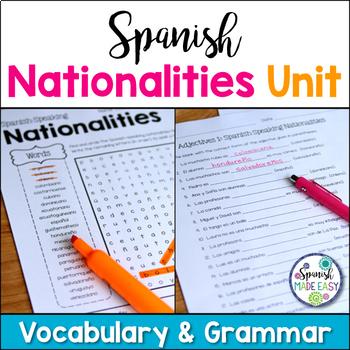 Spanish Nationalities Vocabulary and Grammar Unit