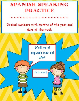 Spanish Speaking Practice- Ordinal numbers with months and days