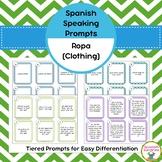 Spanish Speaking Prompts - Clothing (La Ropa)