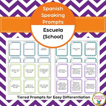 Spanish Speaking Prompts - Escuela (School)