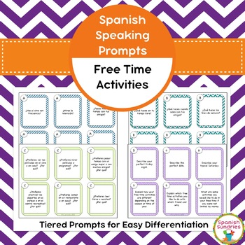 Spanish Speaking Prompts - Free Time Activities / Leisure