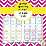 Spanish Speaking Prompts - La Casa (House)