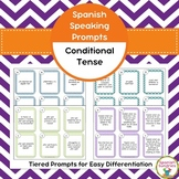 Spanish Speaking Prompts - The Conditional Tense