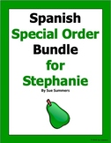 Spanish Special Order Bundle #4 for Stephanie