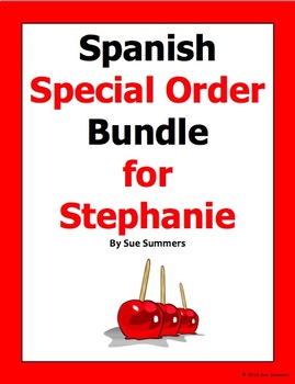 Spanish Special Order Bundle for Stephanie - (Available to All Buyers)