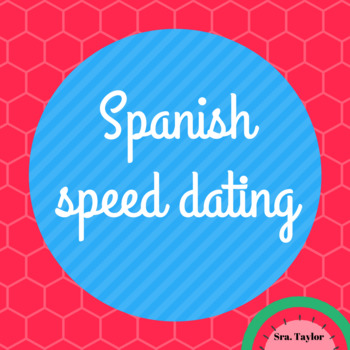 Spanish Speed Dating/Citas Rapidas