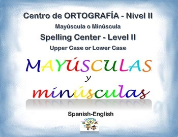 Spanish Spelling / Ortografia Upper & Lower Case - Level II in a Station / Ctr.