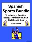 Spanish Sports Bundle - Vocabulary, Practice, Skits, Quiz,