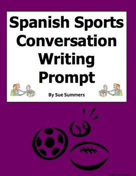 Spanish Sports Conversation Writing Prompt and Skit