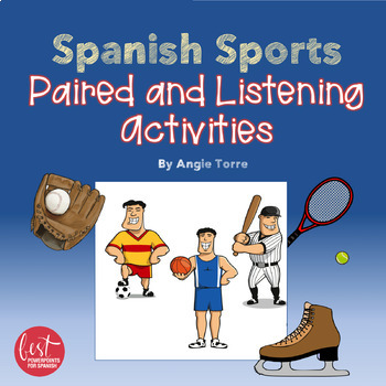 Spanish Sports Los deportes Paired and Listening Activities