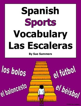 Spanish Sports Vocabulary Las Escaleras Pair Work and Reference / Los Deportes