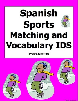 Spanish Sports Vocabulary Matching and Image IDs Worksheet or Quiz