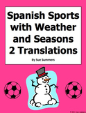 Spanish Sports, Weather & Seasons With Likes & Dislikes Translations