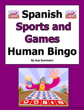 Spanish Sports and Games Human Bingo Game Speaking and Written Follow-up