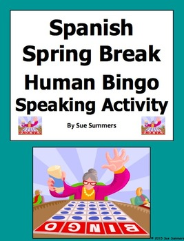 Spanish Spring Break Human Bingo Game Speaking Activity & Follow-Up