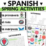 Spanish Spring Break Activities BUNDLE - La Primavera Vocabulary