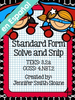 Spanish Standard Form Solve and Snip- Common Core & TEKS