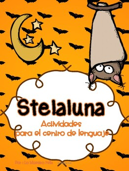 Spanish Stelaluna Activities and Book Study with Literacy Centers
