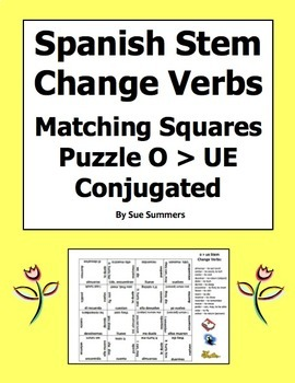 Spanish Stem Change Conjugated Verbs Matching Squares - O TO UE