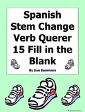 Spanish Stem Change Verb Querer 15 Fill in the Blank