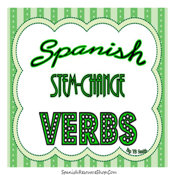 Spanish Stem Change Verbs PICTURE Notes Powerpoint BUNDLE
