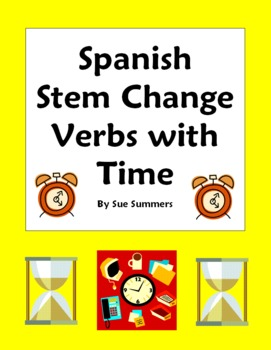 Spanish Stem Change Verbs and Time 10 Sentences Worksheet