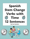 Spanish Stem Change Verbs & Time 12 Sentences Worksheet