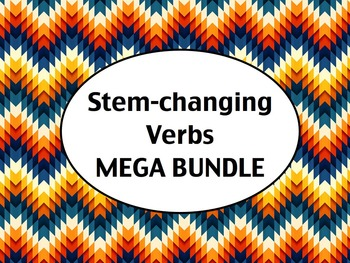 Spanish Stem-Changing Verbs (E to IE, E to I, O to UE, U to UE) MEGA BUNDLE