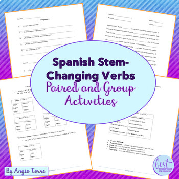 Spanish Stem-Changing Verbs Paired and Group Activities